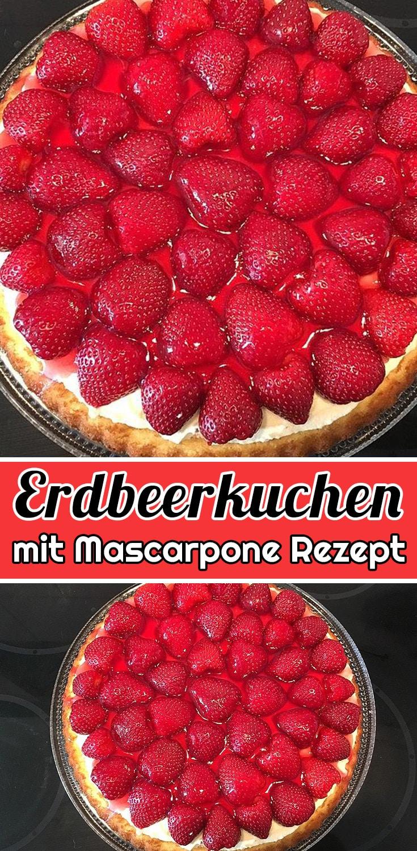 Erdbeerkuchen mit Mascarpone Rezept